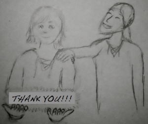 This is Darryn and Aidan, the protagonists of the novels to come, and they want to say thank you.