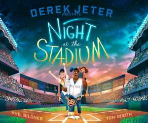 derek-jeter-presents-night-at-the-stadium-9781481426558_hr